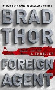 Brad Thor Foreign Agent