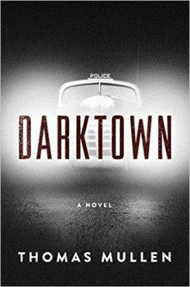 Darktown Thomas Mullen