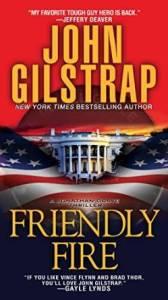 John Gilstrap Friendly Fire