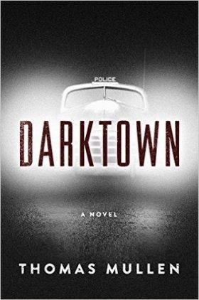 Darktown Thomas Mullen.jpg