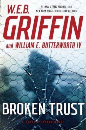 W.E.B. Griffin Broken Trust.jpg