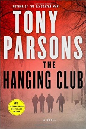 Tony Parsons THe Hanging Club.jpg