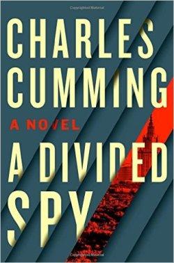 Charles Cumming A divided Spy.jpg