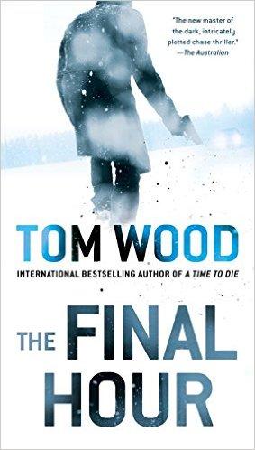 Tom Wood The Final Hour.jpg