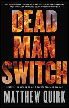 Matthew Quirk Dead man switch.jpg