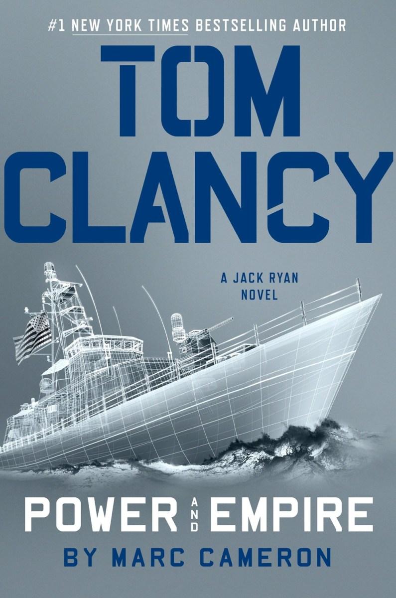 Tom Clancy Power And Empire The First Jack Ryan Novel